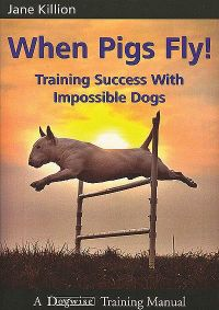 When Pigs Fly by Jane Killion